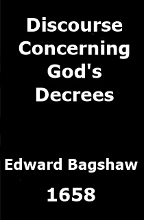 Discourse Concerning God's Decrees