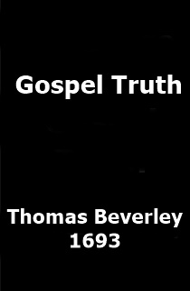 Thomas Beverley Gospel Truth