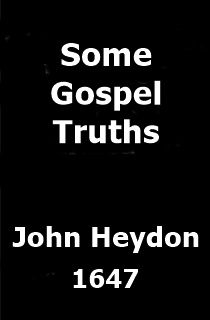 John Heydon Some Gospel Truths