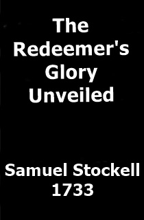Samuel Stockell Redeemer's Glory Unveiled