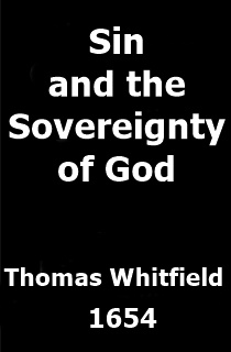 Thomas Whitfield Sin and the Sovereignty of God